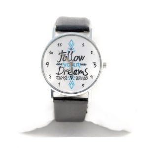 Montre Follow your dreams Noire